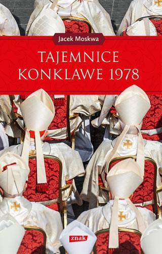 Tajemnice konklawe 1978 - Jacek Moskwa | okładka
