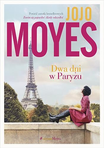 Dwa dni w Paryżu - Jojo Moyes | okładka