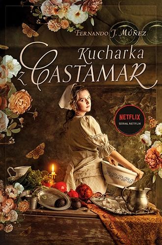 Kucharka z Castamar  - Fernando J. Múñez | okładka