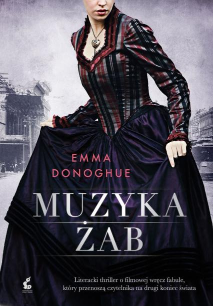 Muzyka żab - Emma Donoghue | okładka