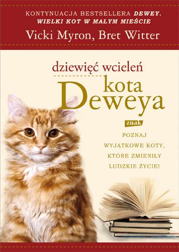 Dziewięć wcieleń kota Deweya - Vicki Myron, Bret Witter  | okładka