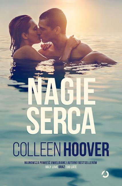 Nagie serca - Colleen Hoover | okładka