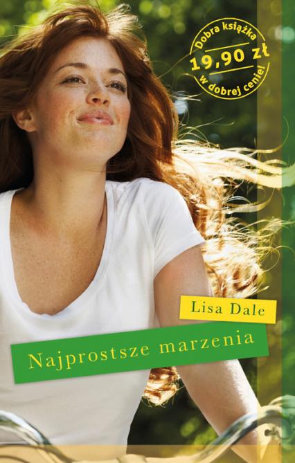 Najprostsze marzenia - Lisa Dale  | okładka