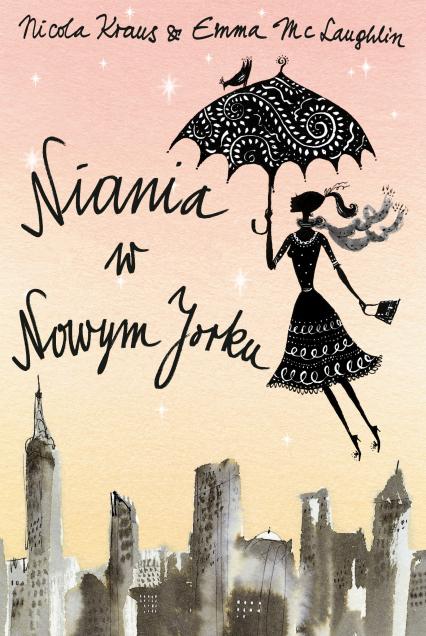 Niania w Nowym Jorku - Nicola Kraus, Emma McLaughlin  | okładka