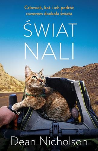 Świat Nali. Człowiek, kot i ich podróż rowerem dookoła świata - Nicholson Dean | okładka