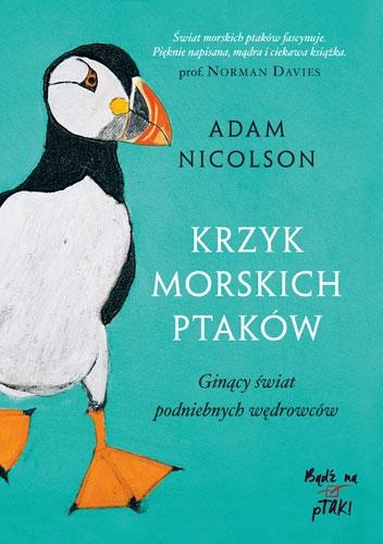 Krzyk morskich ptaków - Adam Nicolson | okładka