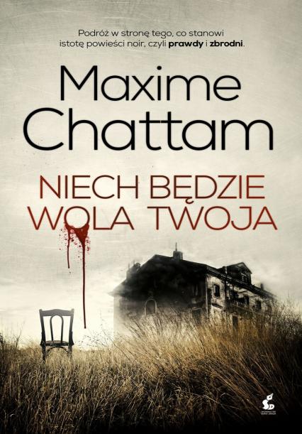 Niech będzie wola twoja - Maxime Chattam | okładka