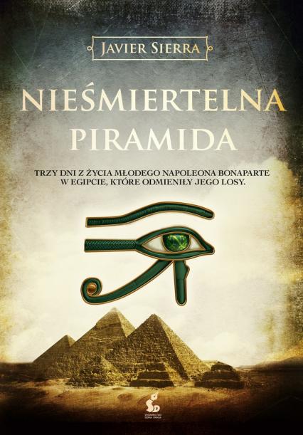 Nieśmiertelna piramida - Javier Sierra | okładka