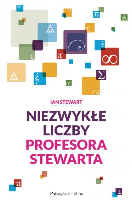 Niezwykłe liczby profesora Stewarta - Ian Stewart | okładka