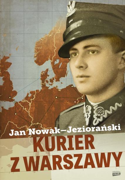 Kurier z Warszawy - Jan Nowak-Jeziorański | okładka