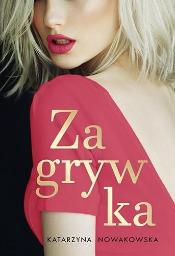 Zagrywka - Katarzyna Nowakowska | okładka