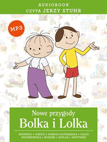 Audiobook. Nowe przygody Bolka i Lolka - Wojciech Bonowicz... | okładka