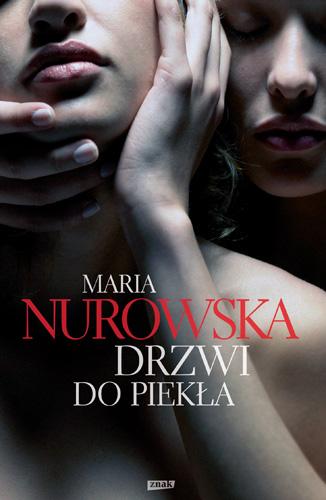 Drzwi do piekła - Maria Nurowska   | okładka