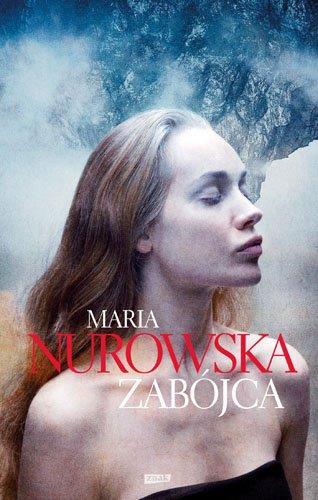 Zabójca - Maria Nurowska  | okładka