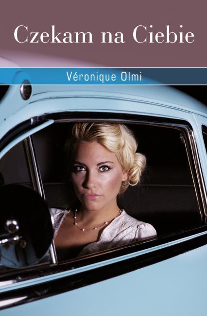 Czekam na Ciebie - Véronique Olmi  | okładka