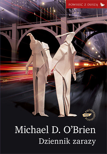 Dziennik zarazy - Michael D. O'Brien  | okładka