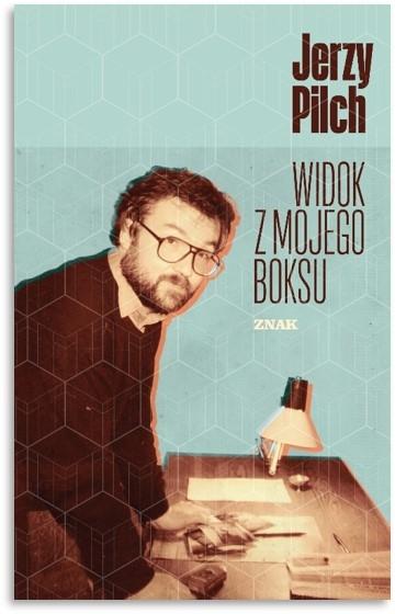 Widok z mojego boksu - Jerzy Pilch | okładka