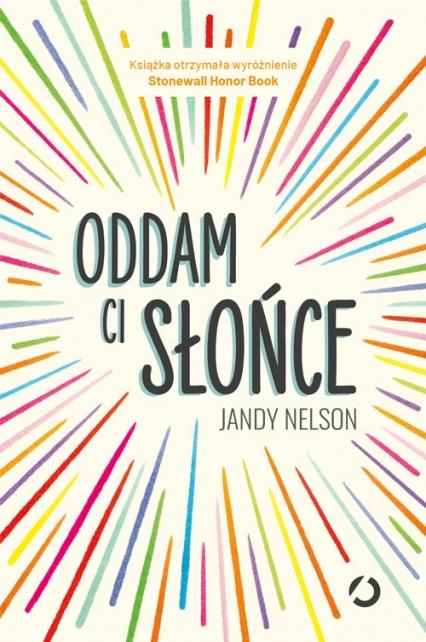 Oddam ci słońce - Jandy Nelson | okładka