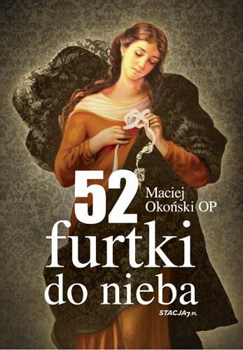 52 furtki do nieba - Maciej Okoński OP | okładka