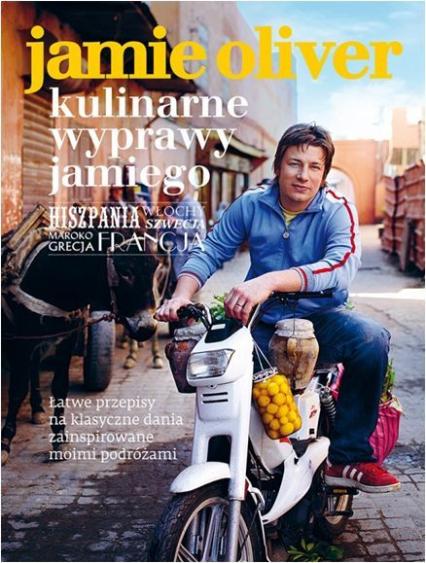 Kulinarne wyprawy Jamiego - Jamie Oliver   okładka