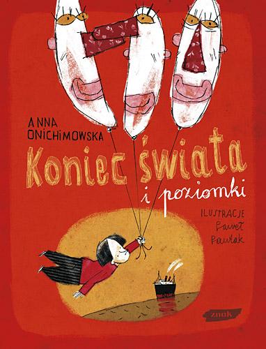 Koniec świata i poziomki - Anna Onichimowska  | okładka