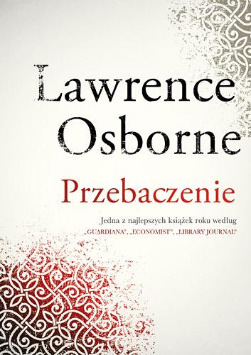 Przebaczenie  - Lawrence Osborne | okładka