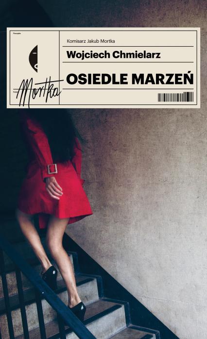 Osiedle marzeń - Wojciech Chmielarz | okładka