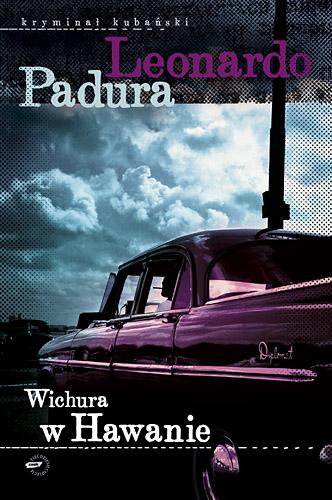 Wichura w Hawanie - Leonardo Padura  | okładka