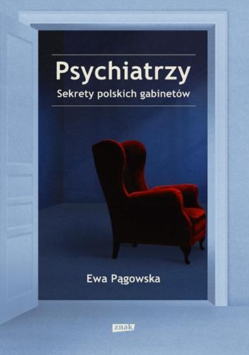 Psychiatrzy. Sekrety polskich gabinetów - Ewa Pągowska   okładka