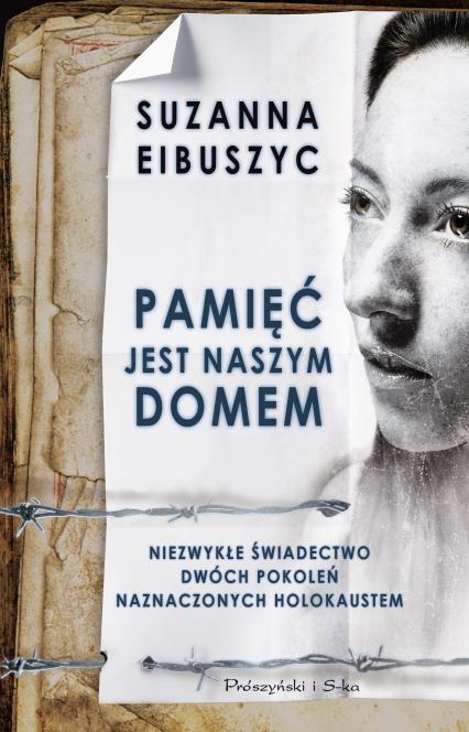 Pamięć jest naszym domem - Suzanna Eibuszyc | okładka
