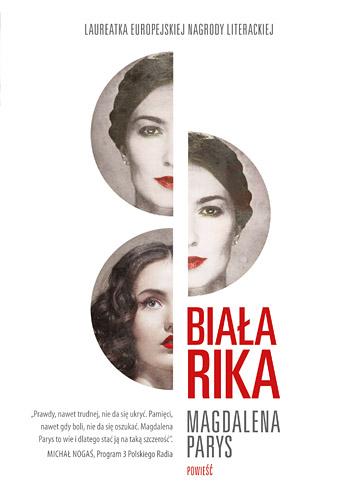 Biała Rika - Magdalena Parys | okładka