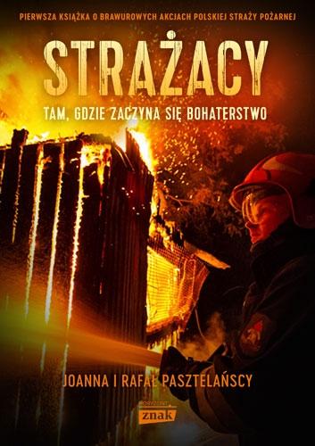 Strażacy - Rafał Pasztelański, Joanna Pasztelańska  | okładka