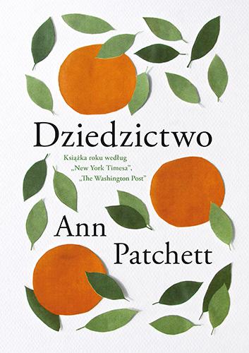 Dziedzictwo - Ann Patchett | okładka