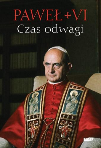 Czas odwagi. Nieznane listy - Paweł VI | okładka