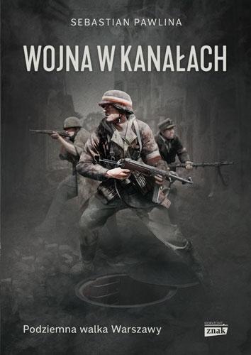 Wojna w kanałach - Sebastian Pawlina | okładka