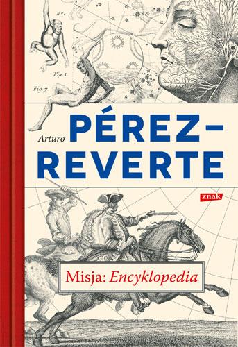 Misja: Encyklopedia - Arturo Perez-Reverte | okładka