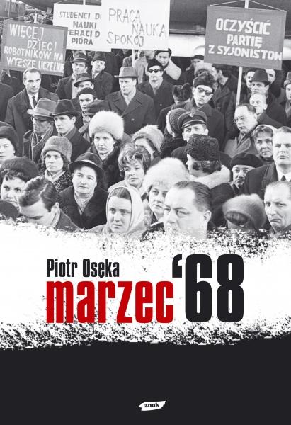 Marzec '68 - Piotr Osęka  | okładka