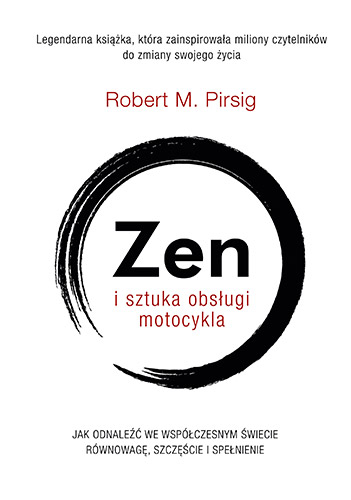 Zen i sztuka obsługi motocykla - Robert M. Pirsig | okładka
