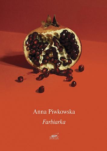 Farbiarka - Anna Piwkowska   | okładka