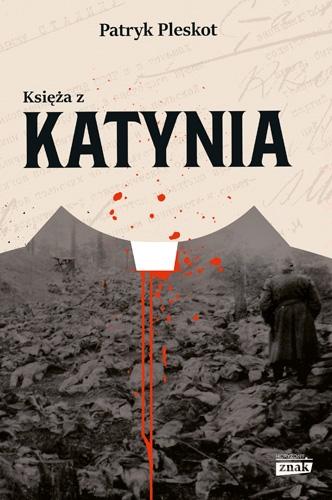 Księża z Katynia - Patryk Pleskot | okładka
