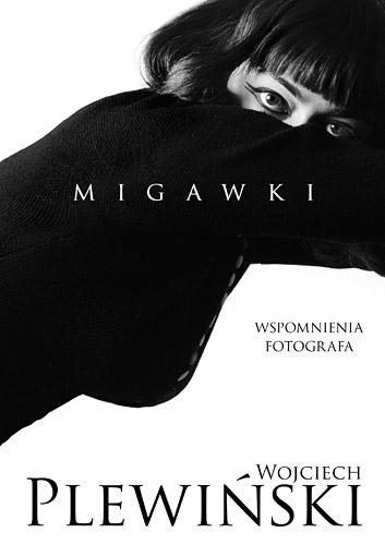 Migawki - Wojciech Plewiński | okładka