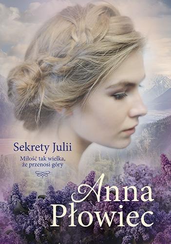 Sekrety Julii - Anna Płowiec | okładka