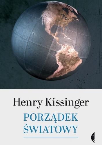 Porządek światowy - Henry Kissinger | okładka