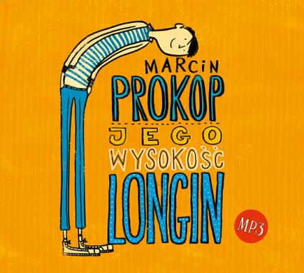 Jego Wysokość Longin - audio - Marcin Prokop | okładka