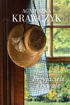 Przyjaciele i rywale - Agnieszka Krawczyk | okładka