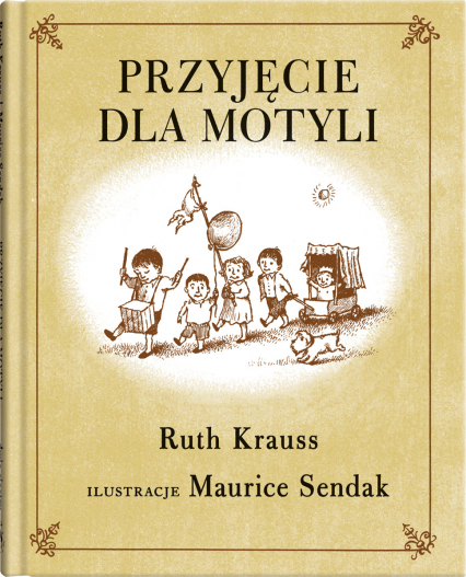 Przyjęcie dla motyli - Ruth Krauss | okładka