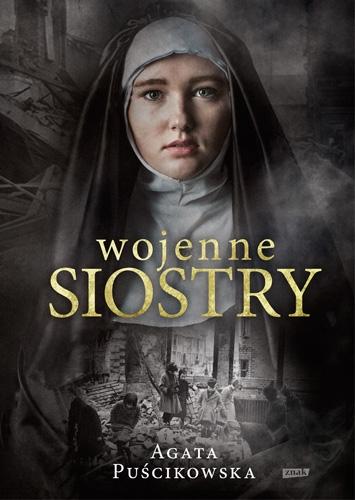 Wojenne siostry - Agata Puścikowska  | okładka