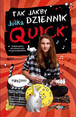 Tak jakby dziennik - Julka Quick | okładka