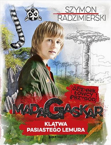 Dziennik łowcy przygód. Madagaskar. Klątwa pasiastego lemura - Szymon Radzimierski | okładka