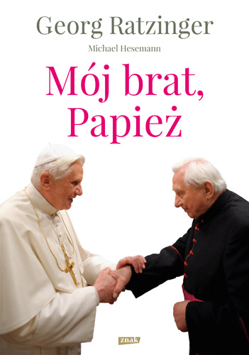 Mój brat, Papież - Georg Ratzinger  | okładka